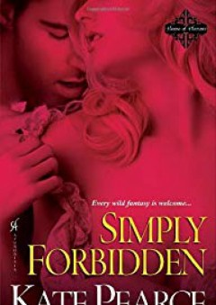 Simply Forbidden (House of Pleasure) - Kate Pearce