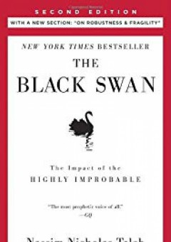 """The Black Swan: Second Edition: The Impact of the Highly Improbable: With a new section: """"On Robustness and Fragility"""""""