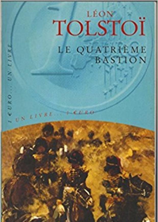 le quatrieme bastion - Leon tolstoi